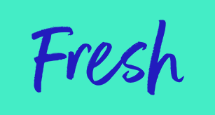 The word 'Fresh' in a bright blue, casual font on a vibrant green background