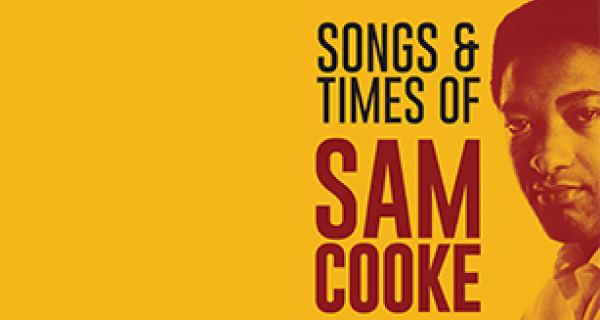 A picture of Sam Cooke on a yellow background alongside the title of the show